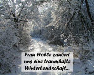 Frau Holle zaubert uns eine traumhafte Winterlandschaft...