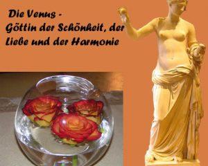 Die Venus - Göttin der Schönheit, der Liebe und der Harmonie